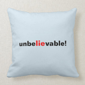 Unbelievable Lie Red Black Political Pillow