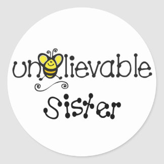 Unbelievable Sister stickers