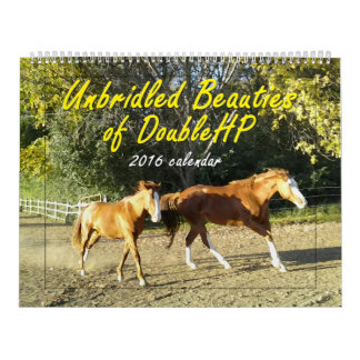 Unbridled Beauties of DoubleHP 2016 Calendar