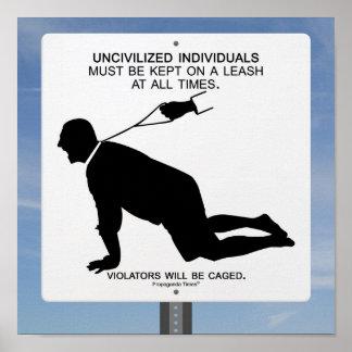 Uncivilized Poster