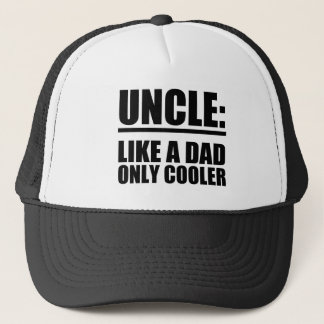 Uncle Like a Dad only Cooler funny hat