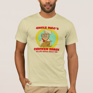 Uncle Mac's Chicken Shack T-Shirt