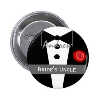 UNCLE OF THE BRIDE Custom Name Tux Wedding 6 Cm Round Badge