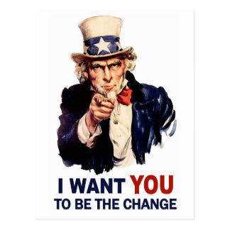 Uncle Sam Be the Change Post Cards
