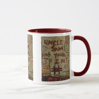 uncle sam has your pin number mug