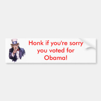 uncle-sam, Honk if you're sorry you voted for O... Bumper Sticker