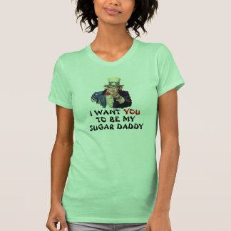 Uncle Sam I Want You My Sugar Daddy Template T-shirts