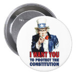Uncle Sam: I want you to protect the constitution Pinback Buttons