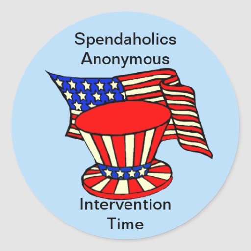 Uncle Sam is a shopaholic Intervention Time Round Sticker