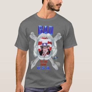 Uncle Sam T Shirt Bad To The Bone