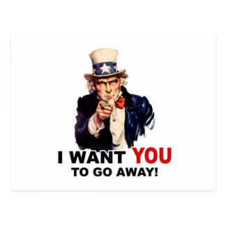 Uncle Sam WANT YOU GO AWAY Postcard