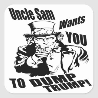 Uncle Sam Want YOU TO DUMP TRUMP! Square Sticker