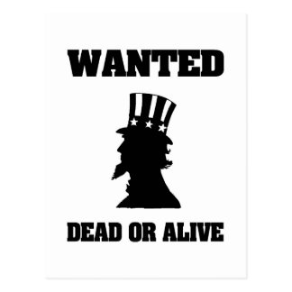 Uncle Sam Wanted Dead Or Alive Postcard