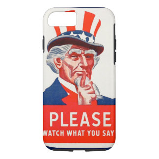 Uncle Sam Watch What You Say iPhone 7 Tough Case