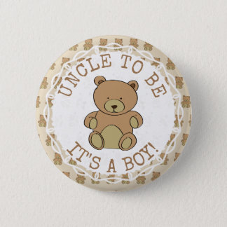 Uncle  to be Teddy Bear Its a Boy Button