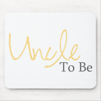 Uncle To Be (Yellow Script) Mouse Pad