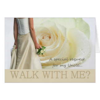 Uncle Walk with me request white rose Greeting Card