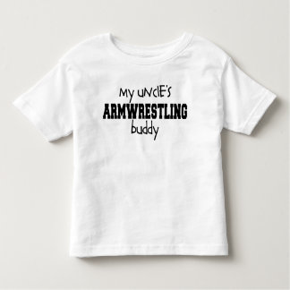 Uncle's Armwrestling Buddy Toddler T-Shirt