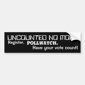 uncounted no more bumper sticker