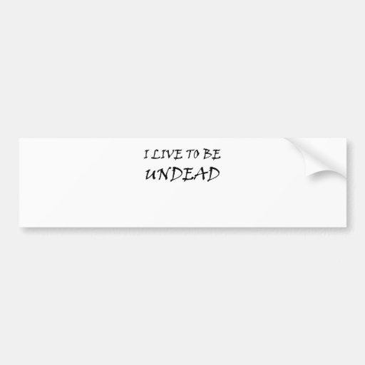 Undead Bumper Sticker