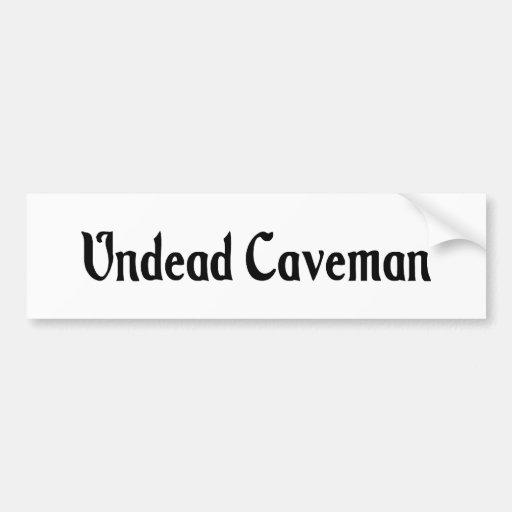 Undead Caveman Bumper Sticker