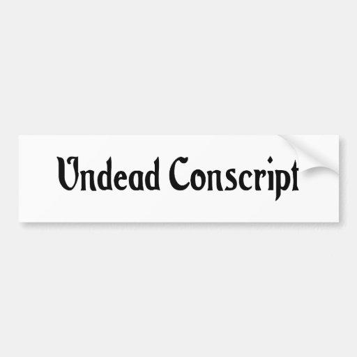Undead Conscript Bumper Sticker