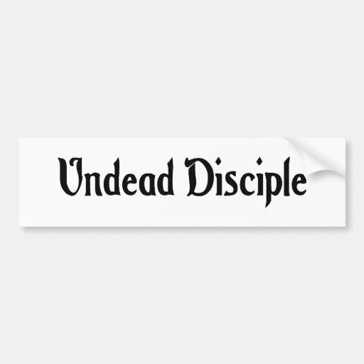 Undead Disciple Sticker Bumper Stickers