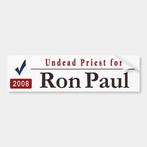 Undead Priest for Ron Paul Bumper Sticker