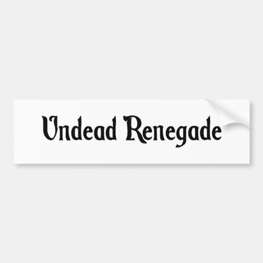 Undead Renegade Bumper Sticker