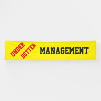 Under Better Management