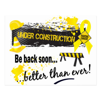 Under Construction Bladder Cancer Postcard