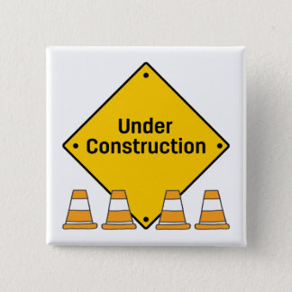 Under Construction with Cones 15 Cm Square Badge