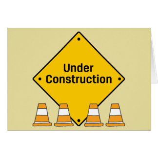 Under Construction with Custom Text Card