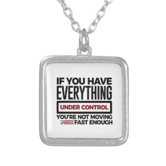Under Control Too Slow More Speed Silver Plated Necklace