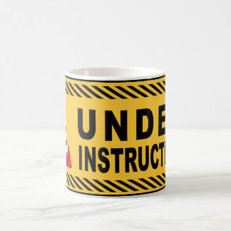 Under Instruction Coffee Mug