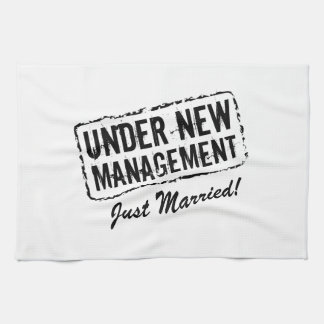 UNDER NEW MANAGEMENT Just Married kitchen towel