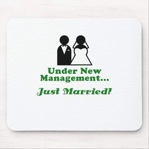 Under New Management Just Married Mousepads
