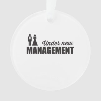 Under New Management Ornament