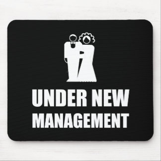 Under New Management Wedding Mouse Pad