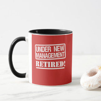 Under the Management, Retired funny coffee mug