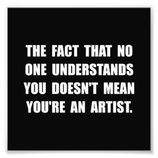 Understand Artist Photo Print