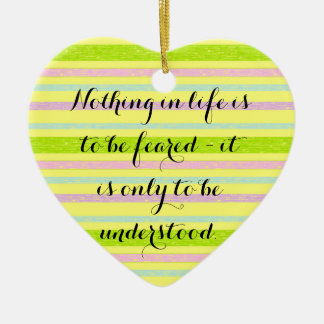 Understand More Curie Quote Ornament