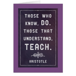 Understand...teach - Aristotle ( teacher cards) Card