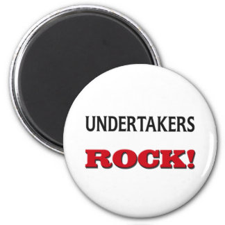 Undertakers Rock Fridge Magnets