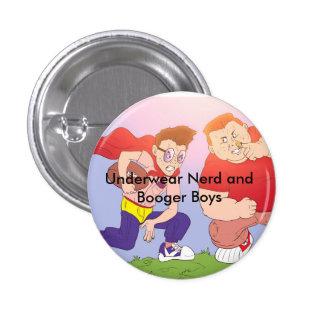 Underwear Nerd and Booger Boys Round Button