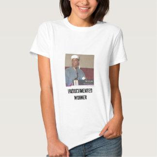 Undocumented Worker Shirt