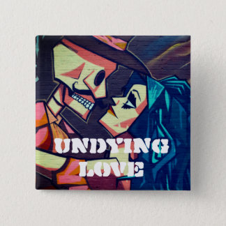 Undying Love Street Art 15 Cm Square Badge