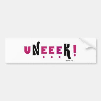 uNeeeK!  Original, Different and ExtraOrdinary! Bumper Stickers