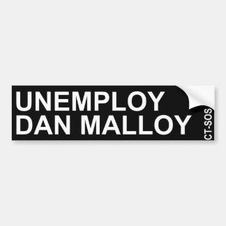 unemploy dan malloy bumper sticker