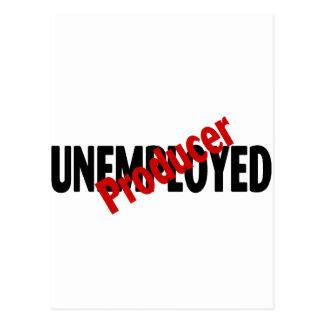 Unemployed Producer Postcard